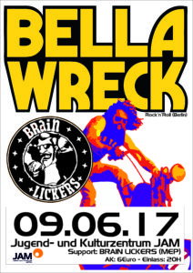 9.6.2017: Bella Wreck (B) & Brain Lickers (MEP)