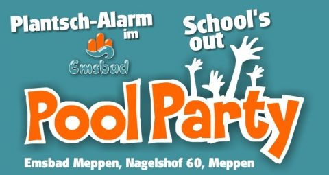 3.7.2019: SCHOOLS-OUT-POOL-PARTY