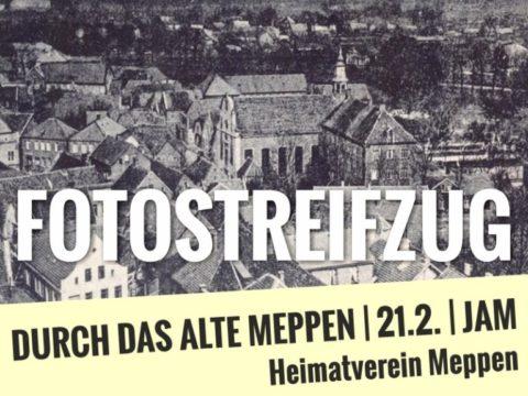 """21.02.2018: """"Als unsere Großeltern noch Kinder waren..."""" - Fotostreifzug durch das alte Meppen"""