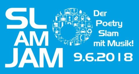 09.06.2018: SLAM AM JAM - der Poetry-Slam mit Musik!