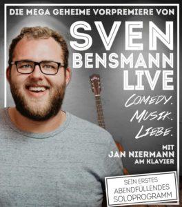 28.09.2018: SVEN BENSMANN live. COMEDY.MUSIK. LIEBE. AUSVERKAUFT!