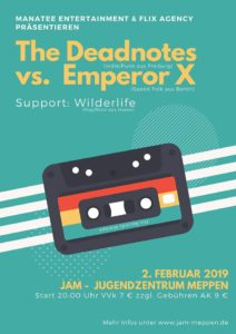 2.2.2019: The Deadotes vs. Emperor X & Wilderlife