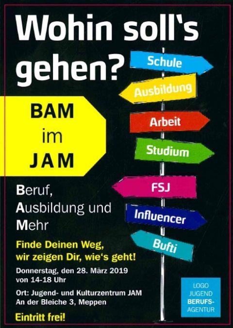 28.3.2019: BAM im JAM: Berufsinfo für Jugendliche