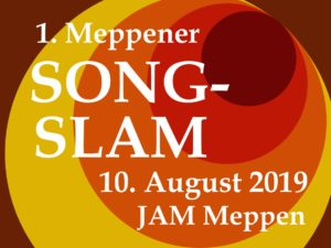 10.8.2019: 1. Meppener Song-Slam
