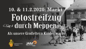 10./11.2.2020: Als unsere Großeltern Kinder waren – ein Fotostreifzug durch das alte Meppen