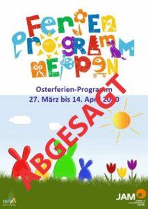 Abgesagt!!! 27.3.-14.4.2020: Osterferienprogramm 2020