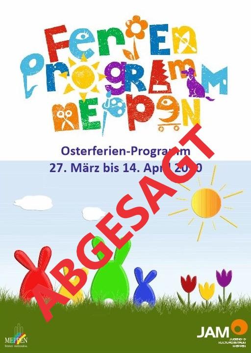 Abgesagt!!! Osterferienprogramm 2020