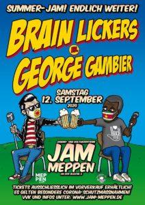 12.9.2020: BRAIN LICKERS VS. GEORGE GAMBIER (AUSVERKAUFT!)